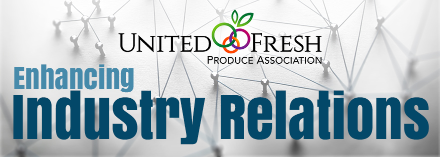 United Fresh Enhances Industry Relations Team