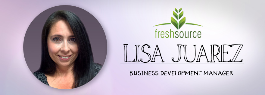 FreshSource, LLC Sales & Merchandising Welcomes Food Industry Veteran Lisa Juarez