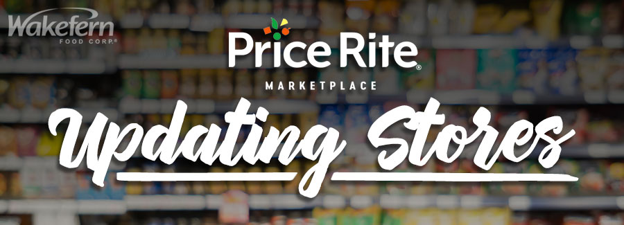 Wakefern's Price Rite Rebrand is Underway