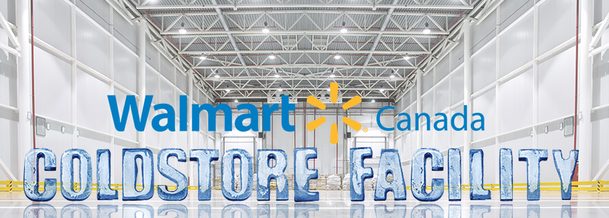 Walmart Set to Open New Coldstore Facility in Canada