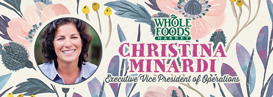Whole Foods Market Appoints Christina Minardi Executive Vice President of Operations
