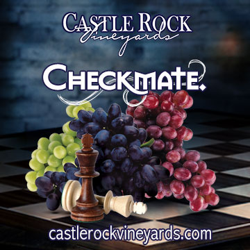 Checkmate. Castle Rock Vineyards.