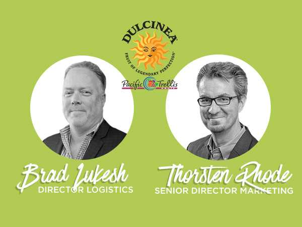 Pacific Trellis Fruit/Dulcinea Farms Welcomes Brad Lukesh and Thorsten Rhode