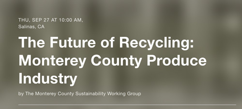Interested parties can click here to RSVP for the Monterey County Sustainability Working Group (MCSWG), September 27th from 10 a.m. to 1 p.m. at the CSUMB at the Salinas City Center in Downtown Salinas