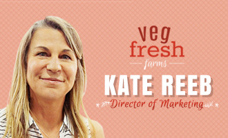Kate Reeb Talks Veg-Fresh Brand Expansion and New Products